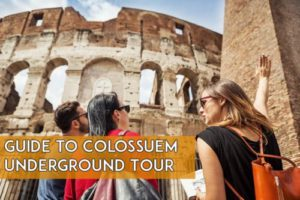 Guide to Colosseum Underground Tour